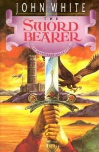 Front cover of John White's The Sword Bearer, first book in The Archives of Anthropos series of fantasy.